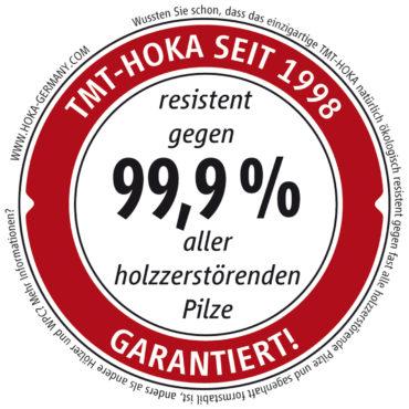 Resistent gegen 99,9% aller holzzerstörenden Pilze